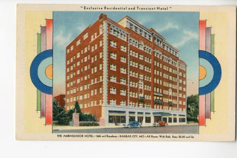 The Ambador Hotel 36th And Broadway Kansas City Mo