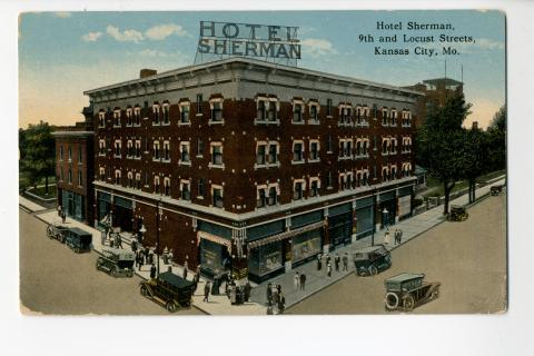Hotel Sherman 9th And Locust Streets Kansas City Mo