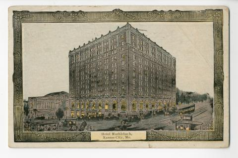 Hotel Muehlebach Kansas City Mo